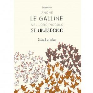 ANCHE LE GALLINE NEL LORO PICCOLO...