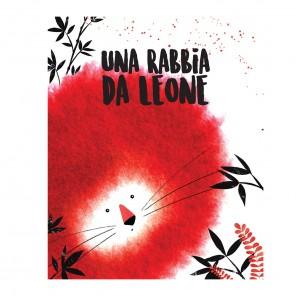 UNA RABBIA DA LEONE